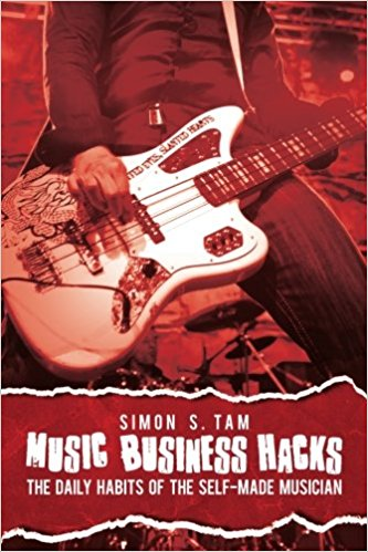 Simon Tam Music Business Hacks book